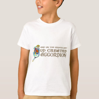God Created Accordion T-Shirt