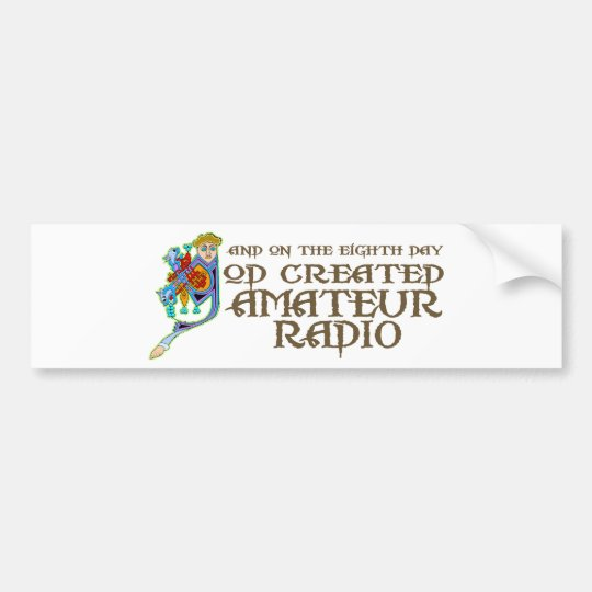 God Created Amateur Radio Bumper Sticker