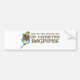 God Created Bagpipes Bumper Stickers