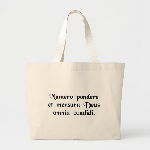 God created everything by number, weight and...... tote bag
