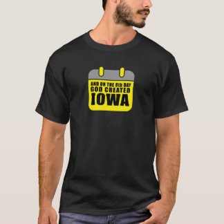 God created IOWA 2 T-Shirt