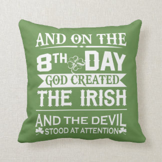 God Created Irish Cushion