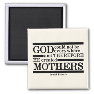 God Created Mothers Magnet