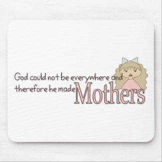 God created Mothers Mouse Pads