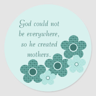 God Created Mothers Patterned Flower Stickers Teal