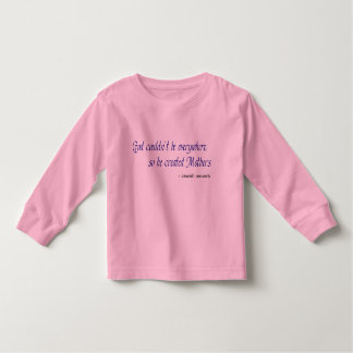 God Created Mothers Toddler Long Sleeve Toddler T-Shirt