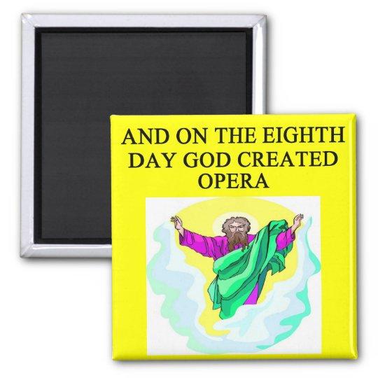 god created opera square magnet