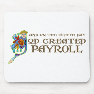 God Created Payroll Mouse Mat