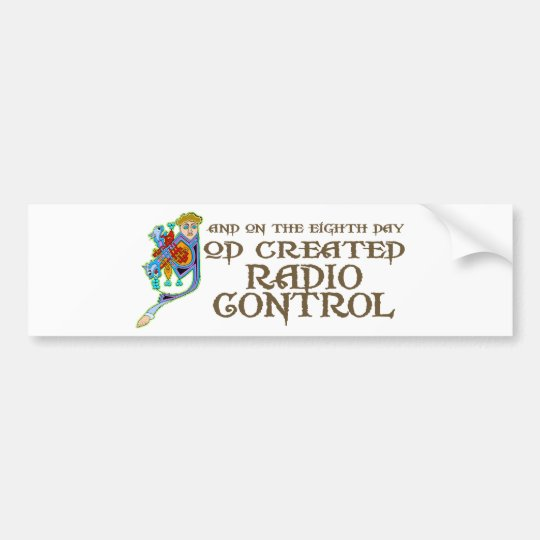 God Created Radio Control Bumper Sticker