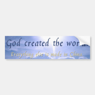 God created the world bumper sticker