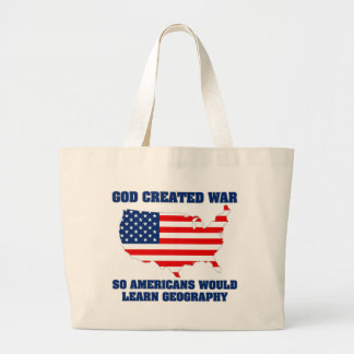 God Created War so Americans Would Learn Geography Jumbo Tote Bag