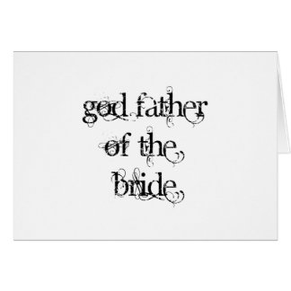 God Father of the Bride Greeting Card