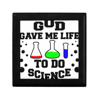 God gave me life to do science gift box