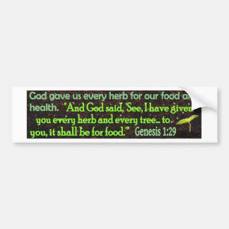 God gave us herbs bumper sticker