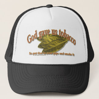 God Gave Us Tobacco Trucker Hat