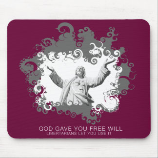 God Gave You Free Will Mousepad