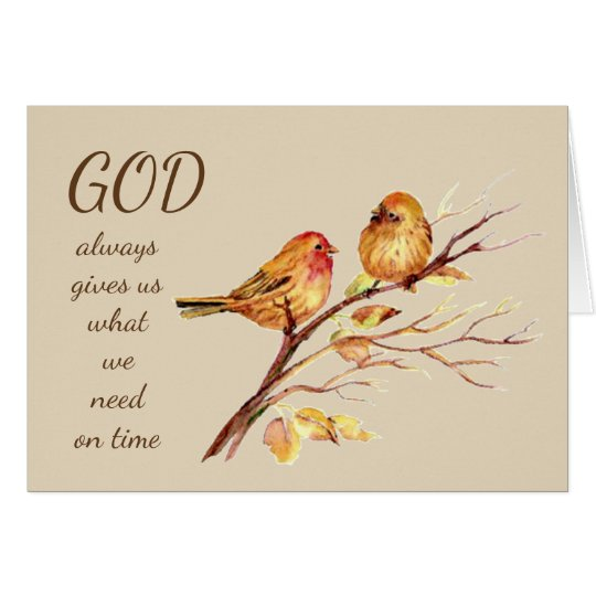 God give us what we need on time,