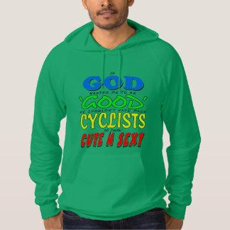 GOD GOOD CYCLISTS CUTE 'N' SEXY HOODIE