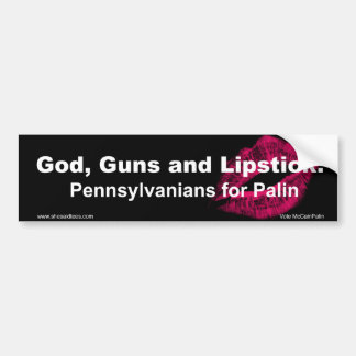 God Guns and Lipstick Pennsylvania Bumper Sticker
