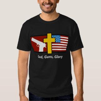God Guns Glory T Shirts