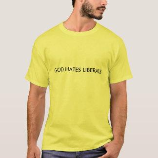 GOD HATES LIBERALS T-Shirt