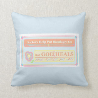 God Heals Quote Throw Pillow