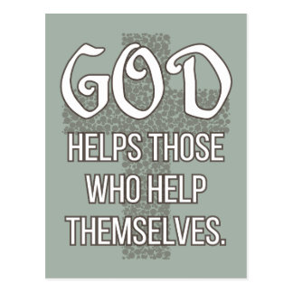 'God helps those who help themselves' Quote Postcard
