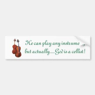 God is a cellist bumper sticker