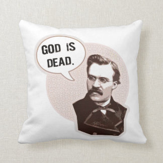 God is dead (Nietzsche) Cushion