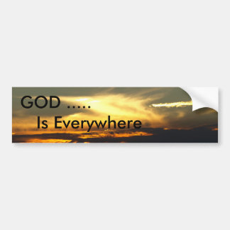 GOD Is Everywhere Bumper Stickers