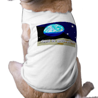 God is everywhere, earth and stars pet clothes