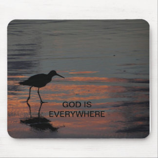 God is everywhere mousepad