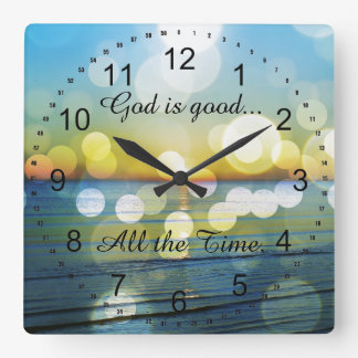 God is Good all the Time Quote Square Wall Clock
