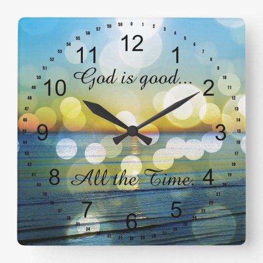 God is Good all the Time Quote Square