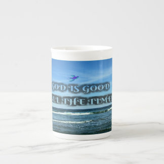 God Is Good All The Time Tea Cup