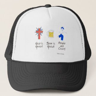 God is Great, Beer is Good, and People are Crazy! Trucker Hat