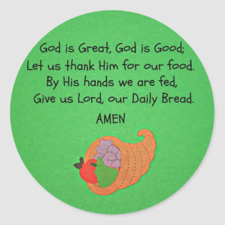 God is Great, God is Good... Round Sticker