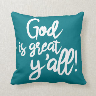 God is Great, Y'all! (Turquoise Pillow) Throw Pillow