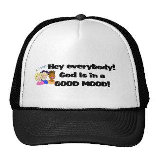 God is in a good mood! trucker hat
