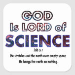 God is Lord of SCIENCE Sticker