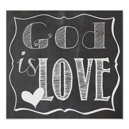 God is Love Chalk Board Poster