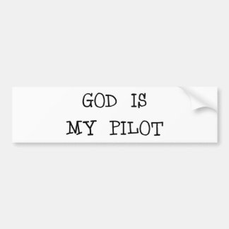 God Is My Pilot Car Bumper Sticker
