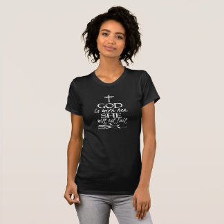 God Is With Her Christian Mother's Day T-Shirt
