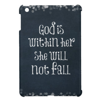 God is Within Her, She Will Not Fall Bible Verse iPad Mini Cases
