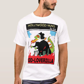 GOD-LOVERZILLA T-Shirt
