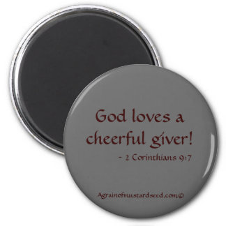 God loves a cheerful giver 6 cm round magnet