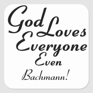 God Loves Bachmann! Stickers