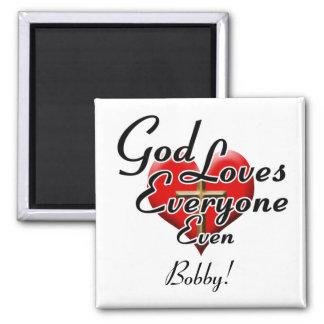 God Loves Bobby! Fridge Magnets