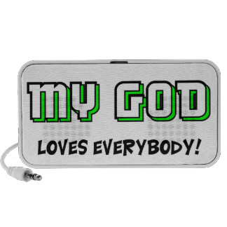 God loves everybody travelling speaker