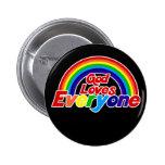 God Loves Everyone Gay Rainbow Pin